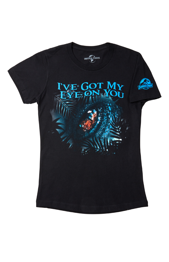 """Image for Jurassic Park """"I've Got My Eye On You"""" Ladies T-Shirt from UNIVERSAL ORLANDO"""